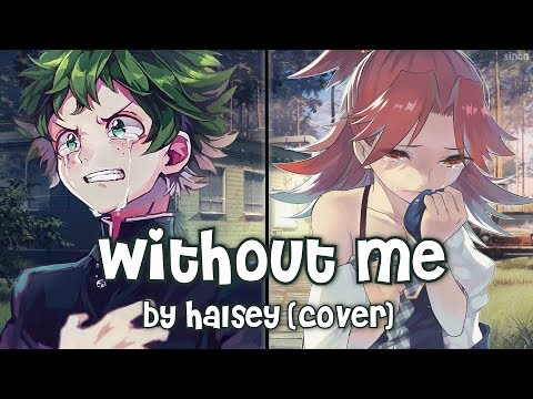 Nightcore - Without Me (Switching Vocals) - (Lyrics)