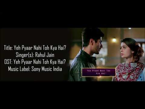 Pyaar Nahi Toh Kya Hai - Full Video With Lyrics + Meaning