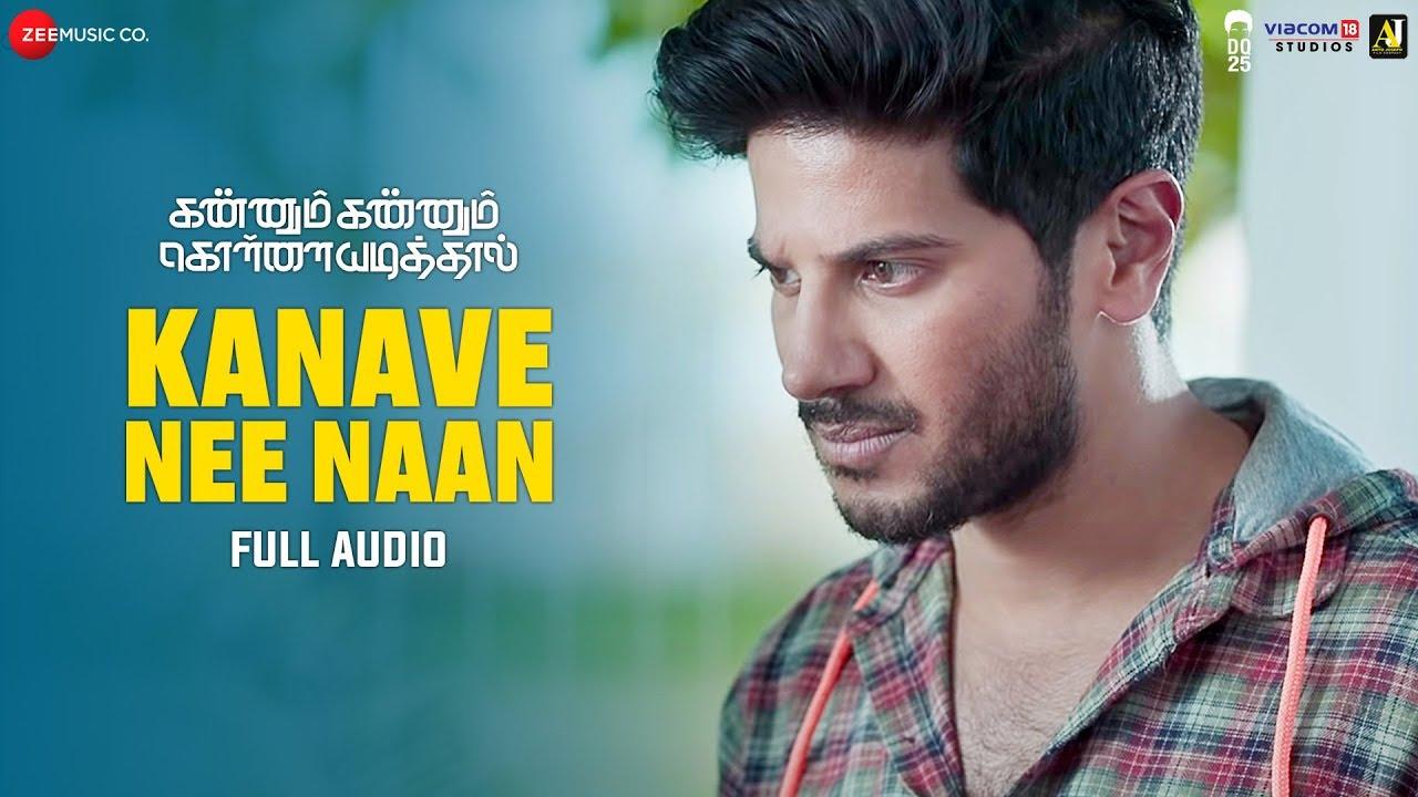 Download Kanave Nee Naan - Full Song | Kannum Kannum Kollaiyadithaal | Dulquer S, Ritu V | Masala Coffee