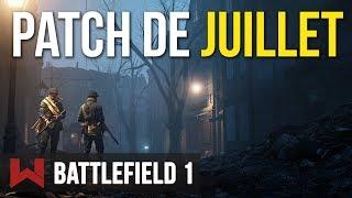 MISE A JOUR DE JUILLET : PRISE DE TAHURE | Battlefield 1