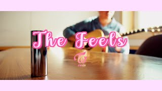 「 The Feels 」 - Twice (트와이스) Accustic ver. / Cover By. Bloon