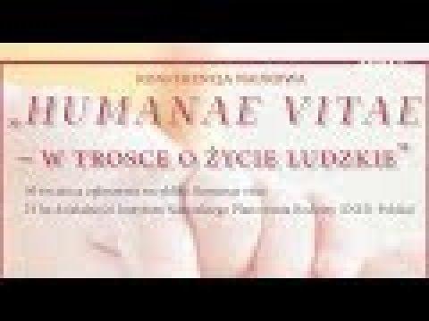 Debata, część II - Humanae vitae wyzwanie XXI wieku