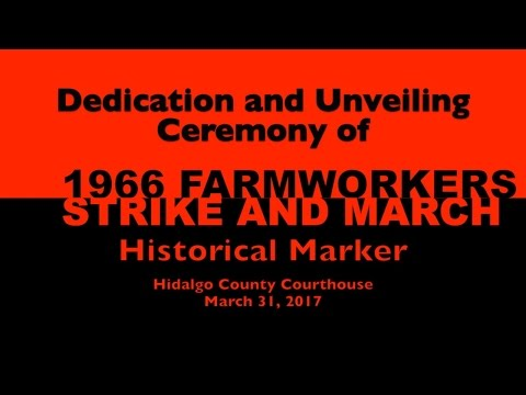 1966 Farm Workers Strike Historical Marker Dedication & Unveiling