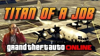 GTA Online [GTA5] Making Money Solo -  Titan of a Job - Max CASH and RP