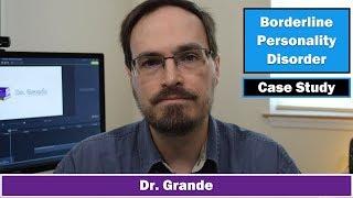 Case Study: Borderline Personality Disorder