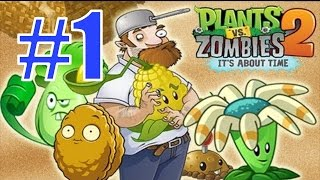 Plants vs Zombies 2 - Начало Игры + Древний Египет - Прохождение с Андромаликом, 1 часть