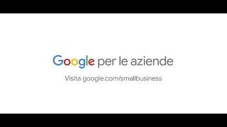 Porta la tua attività online con Google per le aziende