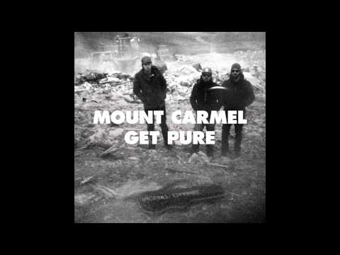 Mount Carmel - Will I