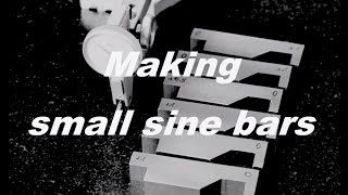 Making small sine bars Part 1 - Herstellung kleiner Sinuslineale Teil 1