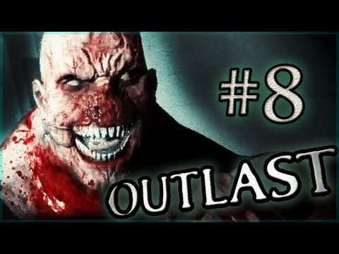 Outlast Gameplay Walkthrough ~ Part 8 ~...