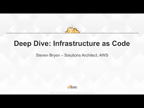 Deep Dive : Infrastructure as Code
