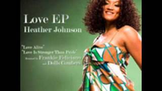 Heather Johnson - Love alive (frankie feliciano vocal mix).wmv