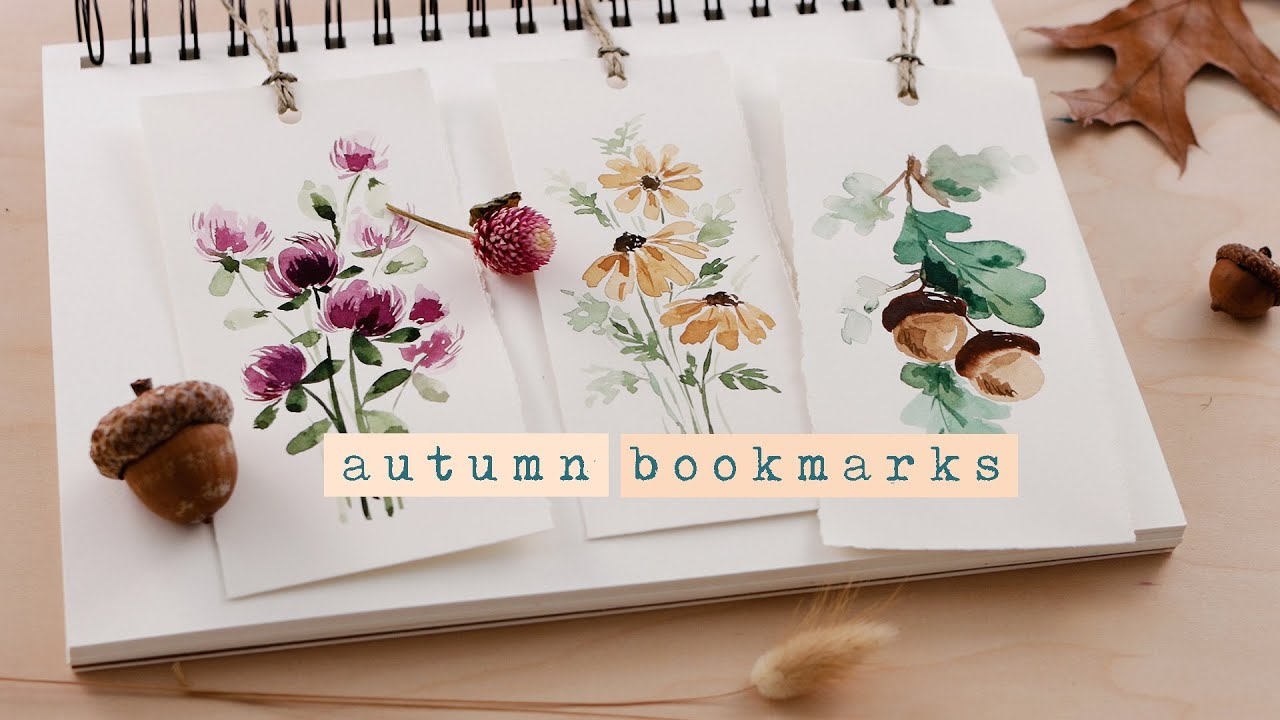 Easy Autumn Bookmarks | Watercolor Acorns, Leaves and Flowers