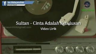 Gambar cover Sultan - Cinta Adalah Ketulusan | Cover Video Lirik