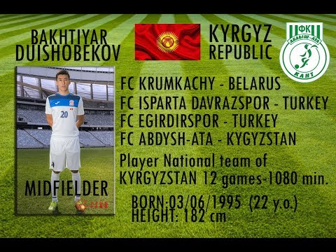 Bakhtiyar Duishobekov #20 MIDFIELDER PLAYER National team of the KYRGYZ REPUBLIC FULL VIDEO | HD