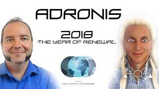Adronis - 2018: The Year of Renewal | NewEarthTeachings.com
