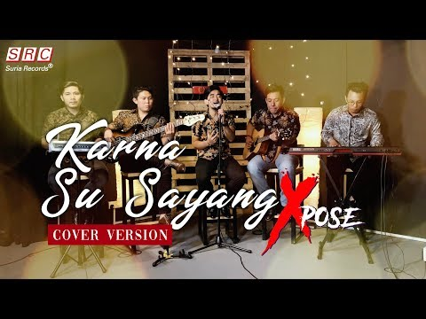 Karna Su Sayang - Near ft Dian Sorowea ( Cover By Xpose )