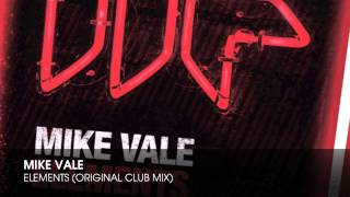 Mike Vale - Elements (Original Club Mix)