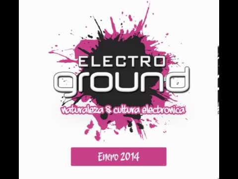 01 Electro Ground Sessions (January 2014) Mixed by John Maciel