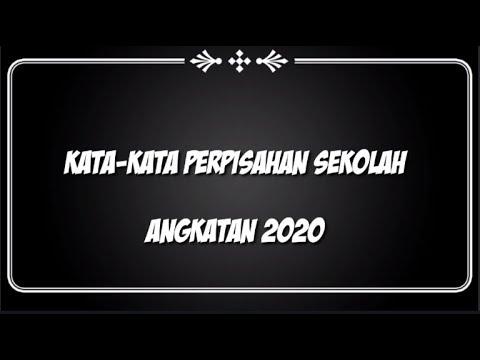 Kata Kata Perpisahan Sekolah Angkatan 2020 Bikin Terharu Youtube