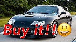 Buy A Supra NOW!!!!