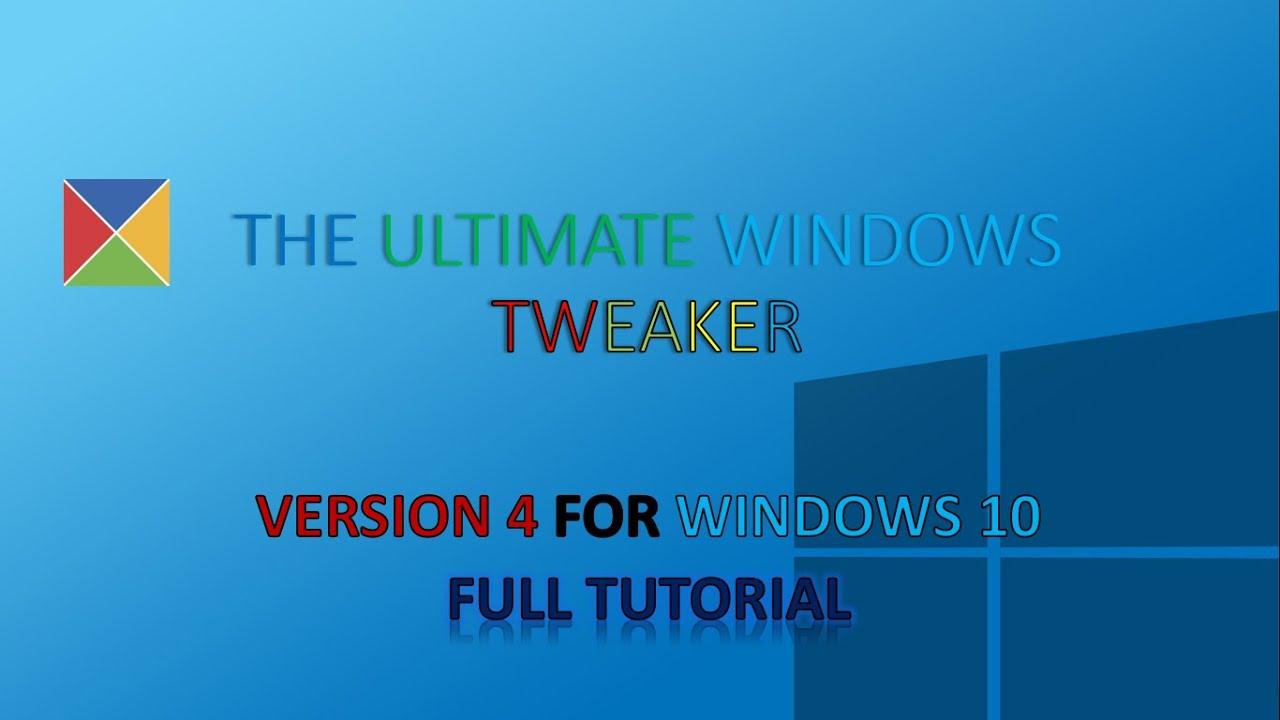 Ultimate Windows Tweaker 4 for Windows 10 | The Tutorial