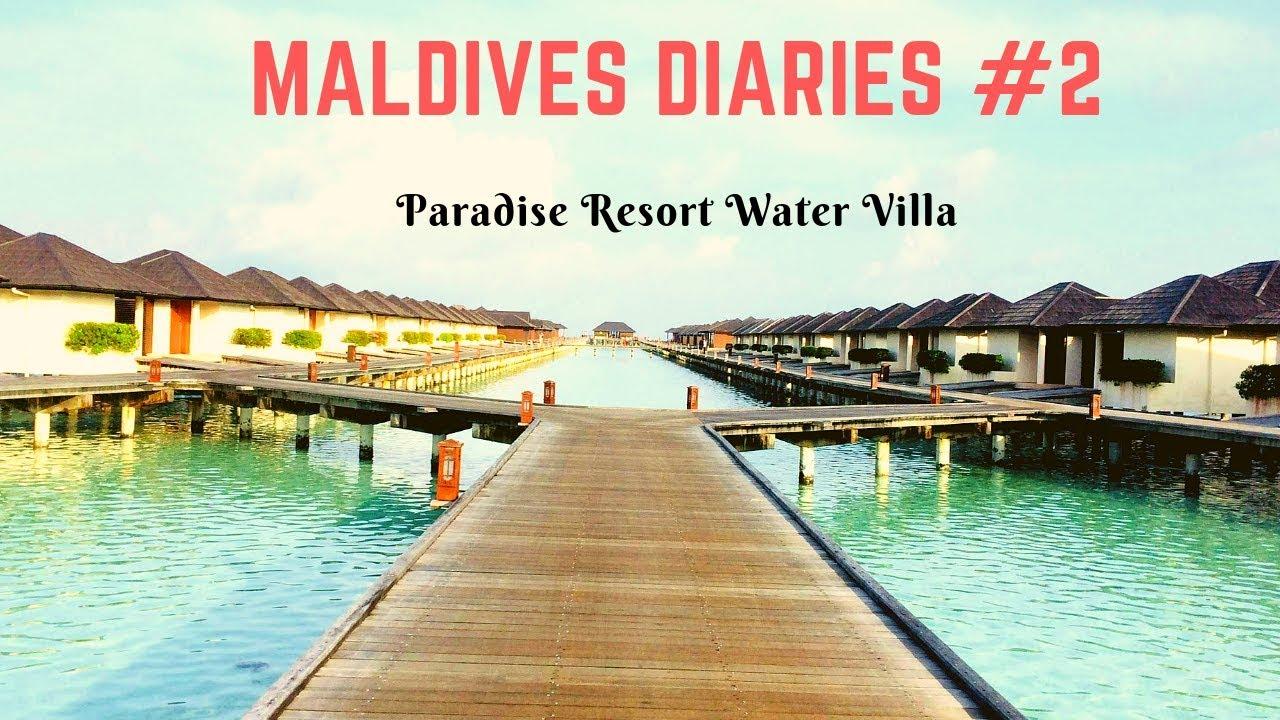 Maldives Vlog Water Villa Paradise Island Resort 2018 Vlog 16