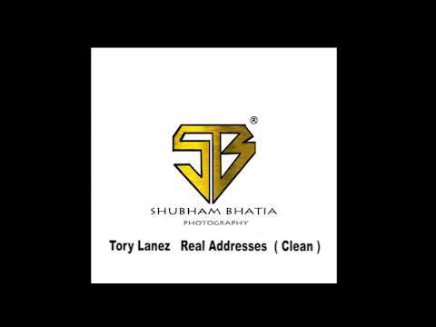 (CLEAN) Tory Lanez - Real Addresses