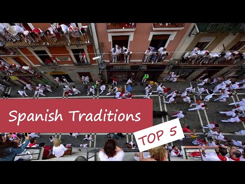 Top 5 Spanish traditions