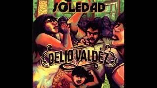 "Video LA DELIO VALDEZ -""Soledad"" download MP3, 3GP, MP4, WEBM, AVI, FLV Juni 2018"