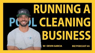Pool Expert Shares How to Start & Run a Six-Figure Pool Cleaning Business  - Podcast #4