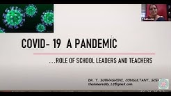COVID-19 a Pandemic and Role of School Leaders and Teachers