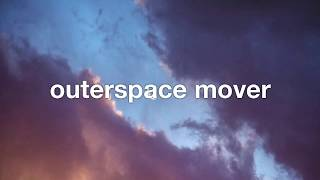 outerspace mover - tom rosenthal (lyrics)
