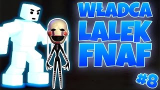 BOSS SCOTT CAWTHON = WŁADCA LALEK! - FNAF World #8