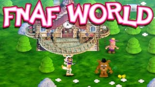 FNAF World : Updated & Completely Free Full Version! [Ep. 8]