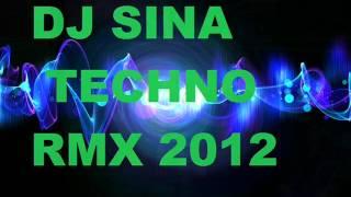 Techno Remix -  Dj Sina