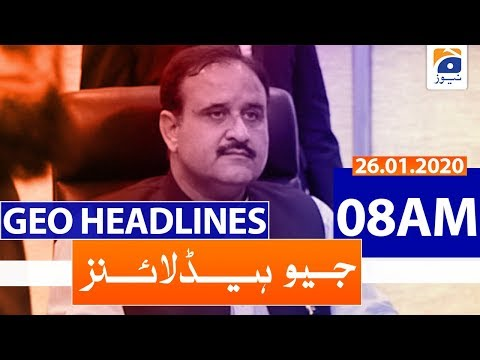 Geo Headlines 08 AM | 26th January 2020
