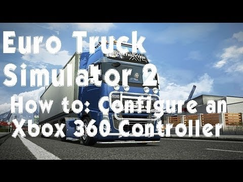 how to configure an xbox 360 controller for euro truck. Black Bedroom Furniture Sets. Home Design Ideas
