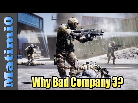 Why Do Gamers Want Battlefield Bad Company 3?