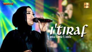 Download Anisa Rahma ft Adella - I'TIRAF (Sebuah Pengakuan) Syair Doa Abu Nawas
