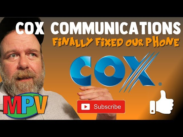 Cox Communications finally fixed our phone, sort of (11.15.18) #1206