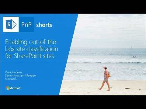 PnP Shorts - Enabling Out-of-the-box Site Classification For SharePoint Sites