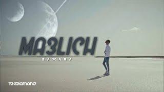 Samara_-_Ma3lich