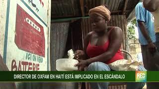 RED+ |Oxfam utilizó recursos para contratar prostitutas