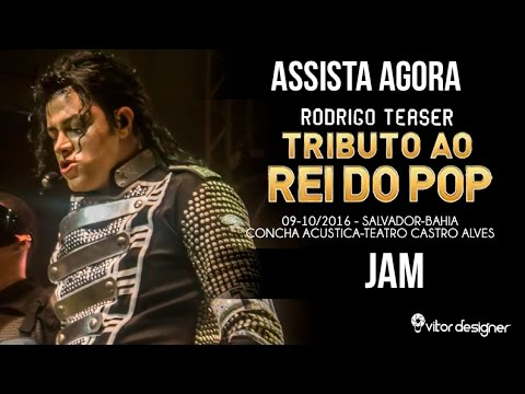 TRIBUTO AO REI DO POP-RODRIGO TEASER -SALVADOR-JAM