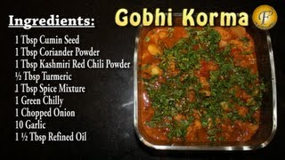 Gobhi Korma (Cauliflower Recipe)