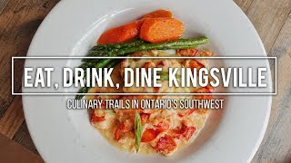 Eat, Drink, Dine Kingsville   Culinary Trails in Ontario's Southwest