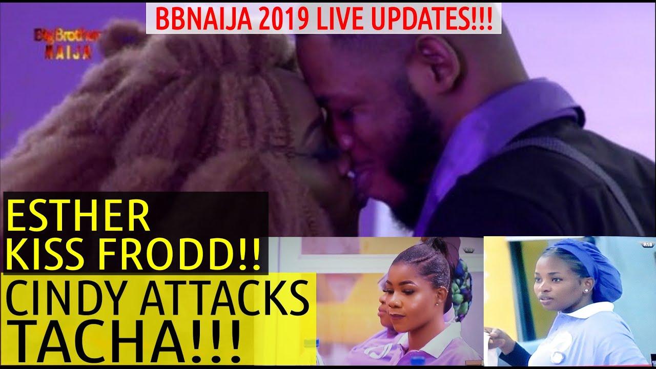 BBNaija 2019 LIVE UPDATES | CINDY ATT@CKS TACHA | ESTHER K!SS FRODD | VENITA & SIR DEE WIN DARLI
