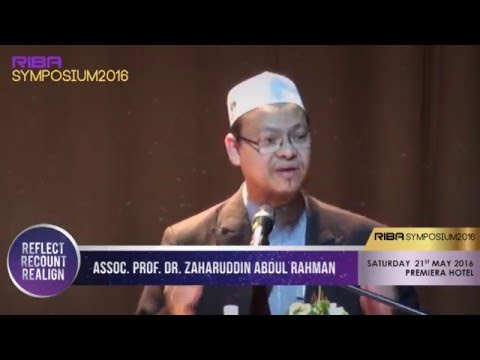 Riba, A Difficult Issue Among The Scholars - Dr. Zaharuddin Abd Rahman