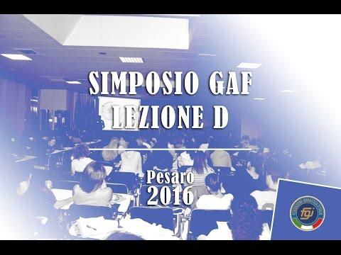 Simposio GAF - Lezione D - Pesaro 2016